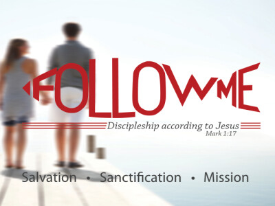 Follow Me: Discipleship Part 2